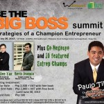 Be the Big Boss Summit: Producing Champion Entrepreneurs